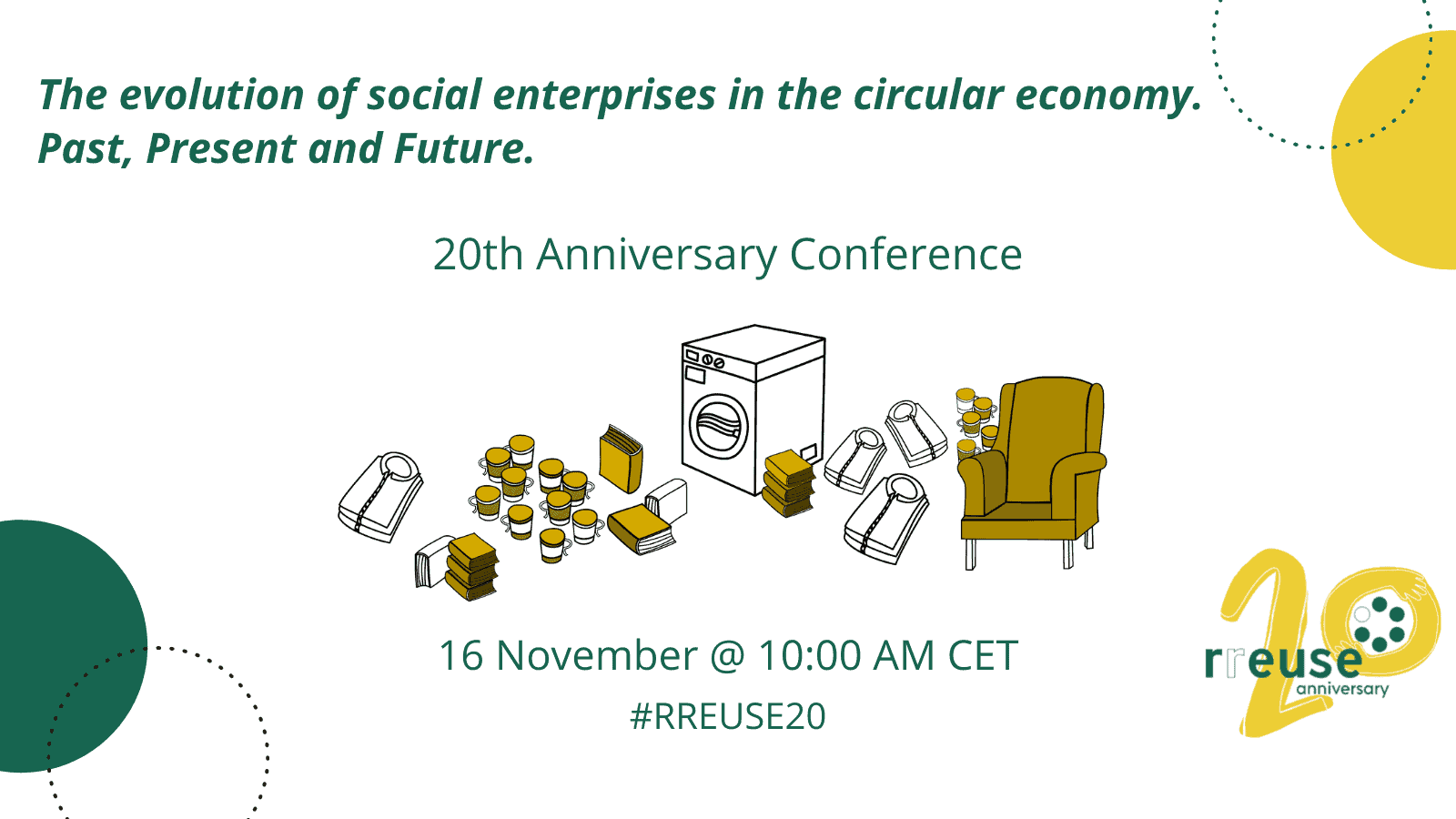 20th Anniversary Conference: The evolution of social enterprises in the circular economy. Past, Present and Future